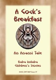 A Cocks Breakfast - A Jamaican Anansi Tale - copertina