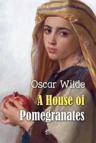 A House of Pomegranates - copertina
