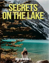 Secrets on the Lake - Librerie.coop