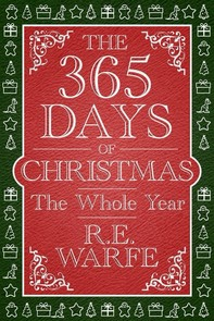 The 365 Days of Christmas: The Whole Year - Librerie.coop