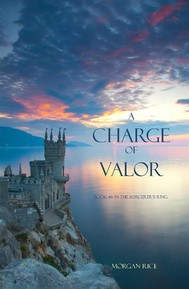 A Charge of Valor (Book #6 in the Sorcerer's Ring) - copertina