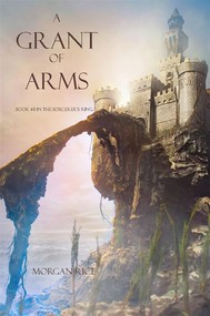 A Grant of Arms (Book #8 in the Sorcerer's Ring) - copertina