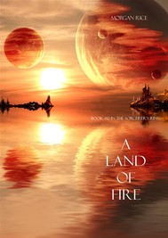 A Land of Fire (Book #12 in the Sorcerer's Ring) - copertina