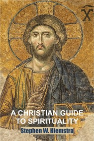A Christian Guide to Spirituality - copertina