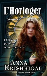 L'Horloger: Nouvelle (Édition française) - copertina