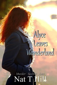 Alyce Leaves Wonderland - Librerie.coop