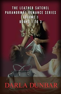 The Leather Satchel Paranormal Romance Series - Volume 1, Books 1 to 3 - Librerie.coop