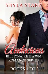 Audacious Billionaire BWWM Romance Series - Books 1 to 3 - Librerie.coop