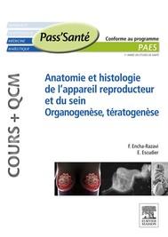 Anatomie et histologie de l'appareil reproducteur et du sein – Organogenèse, Tératogenèse (Cours + QCM) - copertina