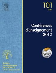 Conférences d'enseignement de la SOFCOT 2012. Volume 101 - copertina