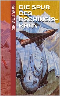 Die Spur des Dschingis-Khan - Librerie.coop
