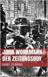 John Workmann der Zeitungsboy - Librerie.coop