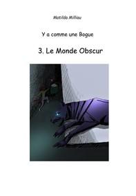 Le Monde obscur - Librerie.coop
