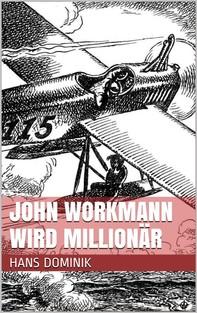 John Workmann wird Millionär - Librerie.coop