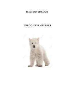 Kiroo  l'aventurier - Librerie.coop