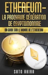 Ethereum - La Prochaine Génération de Cryptomonnaie - Librerie.coop