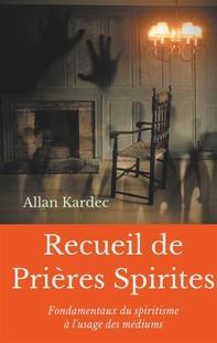 Recueil de Prieres Spirites - Librerie.coop