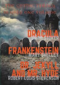 Dracula, Frankenstein, Dr. Jekyll and Mr. Hyde - Librerie.coop