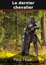 Le dernier chevalier - Librerie.coop