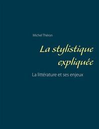 La stylistique expliquée - Librerie.coop