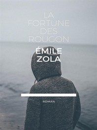 La Fortine des Rougon - Librerie.coop