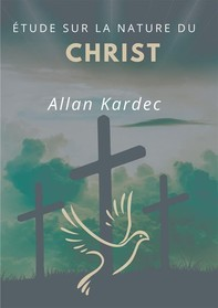 Étude sur la nature du Christ - Librerie.coop