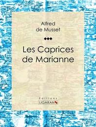 Les Caprices de Marianne - Librerie.coop