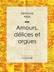 Amours, délices et orgues - copertina