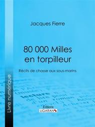 80 000 Milles en torpilleur - copertina