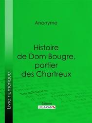 Histoire de Dom Bougre, portier des Chartreux - copertina