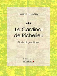 Le Cardinal de Richelieu - Librerie.coop