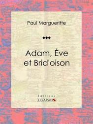 Adam, Ève et Brid'oison - copertina