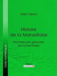 Histoire de la Marseillaise - copertina