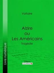 Alzire ou Les Américains - copertina