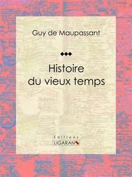 Histoire du vieux temps - copertina