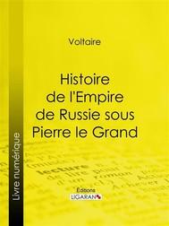 Histoire de l'Empire de Russie sous Pierre le Grand - copertina