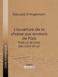 L'ouverture de la chasse aux environs de Paris - copertina