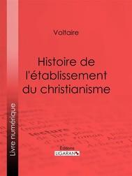 Histoire de l'établissement du christianisme - copertina