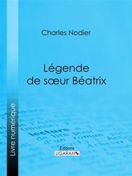Légende de sœur Béatrix - copertina