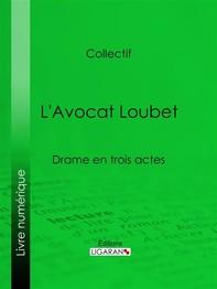 L'Avocat Loubet - Librerie.coop