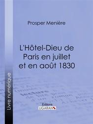 L'Hôtel-Dieu de Paris en juillet et en août 1830 - copertina