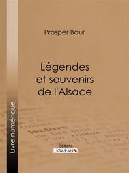 Légendes et souvenirs de l'Alsace - copertina