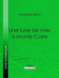 Une lune de miel à Monte-Carle - Librerie.coop
