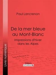 De la mer bleue au Mont-Blanc - Librerie.coop