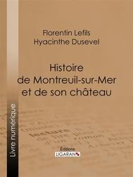 Histoire de Montreuil-sur-Mer et de son château - copertina