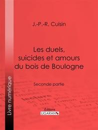 Les duels, suicides et amours du bois de Boulogne - Librerie.coop