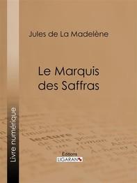 Le Marquis des Saffras - Librerie.coop