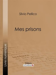 Mes prisons - Librerie.coop