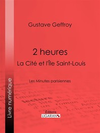 2 heures : La Cité et l'Île Saint-Louis - Librerie.coop