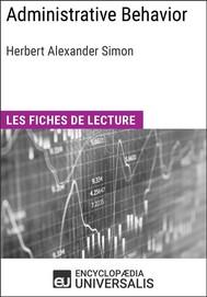 Administrative Behavior. A Study of Decision-Making Processes in Administrative Organization de Herbert Alexander Simon - copertina